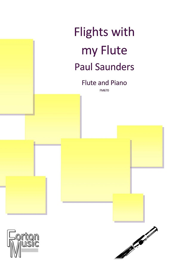 Paul Saunders Flights With My Flute